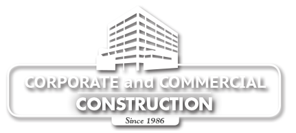 Corporate and Commercial Construction